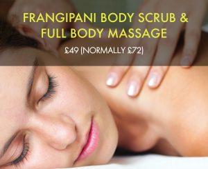 OFFER NOW ENDED – Luxury Full Body Massage & Frangipani Body Scrub : 90 mins : £49! (normally £72)