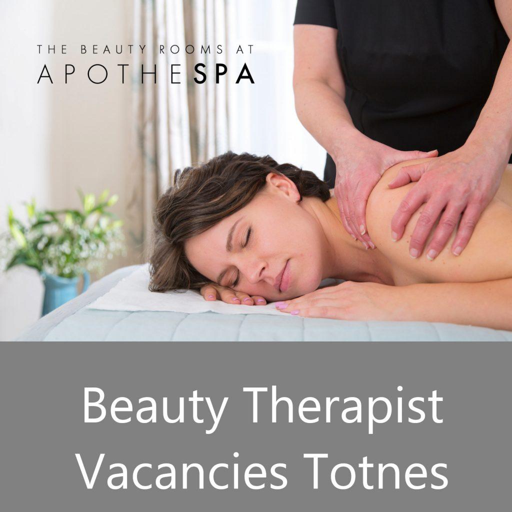 Beauty Therapist Vacancies Totnes