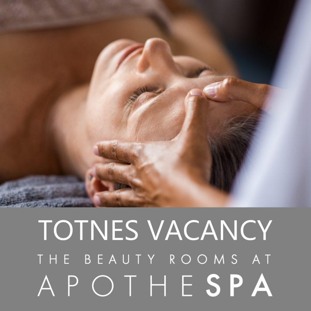 Totnes Beauty Therapist Vacancy